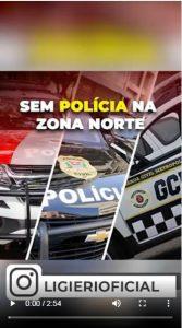 Sem POLÍCIA na Zona Norte